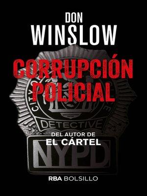 cover image of Corrupción policial