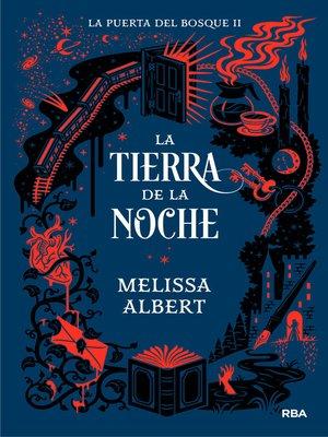 cover image of La puerta del bosque#2. La tierra de la noche