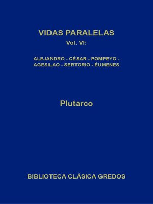 cover image of Vidas paralelas VI