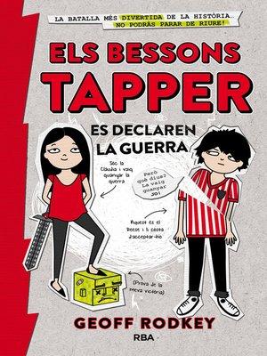 cover image of Els bessons Tapper es declaren la guerra