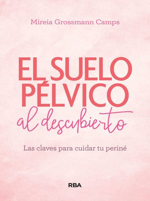 cover image of El suelo pélvico al descubierto