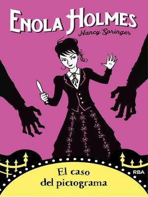 cover image of Enola Holmes #5. El caso del pictograma
