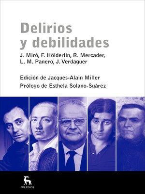 cover image of Delirios y debilidades