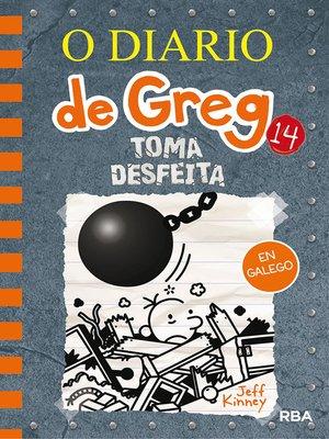 cover image of O diario de Greg #14. Toma desfeita