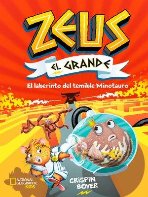 cover image of Zeus el Grande #2. El laberinto del temible Minotauro
