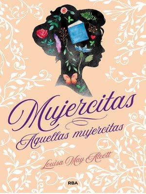 cover image of Mujercitas. Aquellas mujercitas.