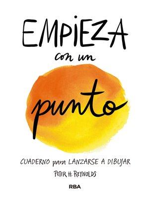 cover image of Empieza con un punto