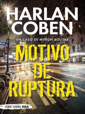 cover image of Motivo de ruptura