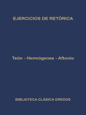 cover image of Ejercicios de retórica