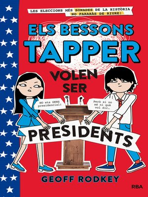 cover image of Els bessons Tapper volen ser presidents