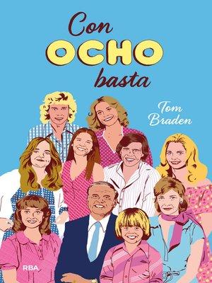 cover image of Con ocho basta