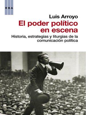 cover image of El poder político en escena