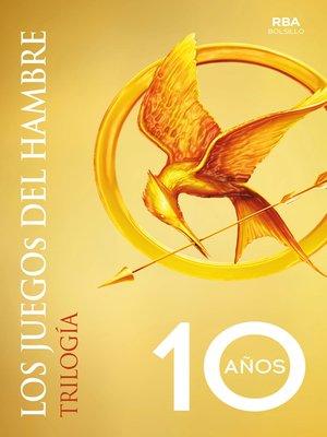 cover image of Trilogía Los juegos del hambre