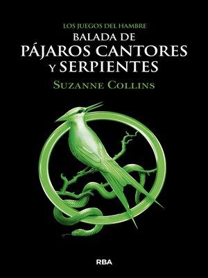 cover image of Balada de pájaros cantores y serpientes