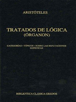 cover image of Tratados de lógica (Órganon) I