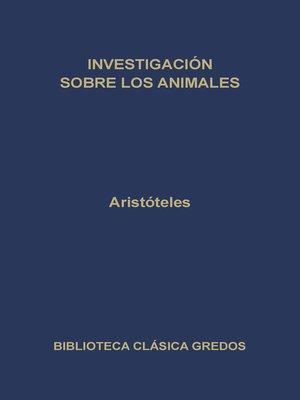 cover image of Investigación sobre los animales