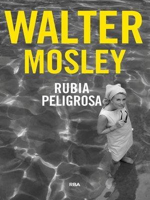 cover image of Rubia peligrosa