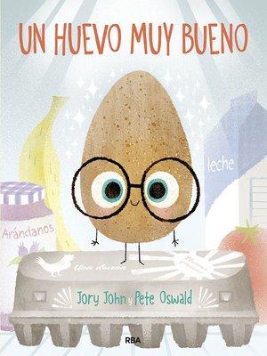cover image of Un huevo muy bueno