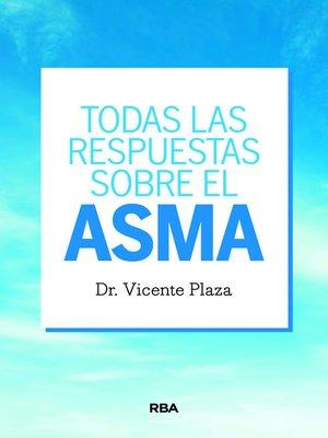 cover image of Todas las respuestas sobre el asma