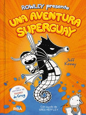 cover image of Rowley presenta una aventura superguay