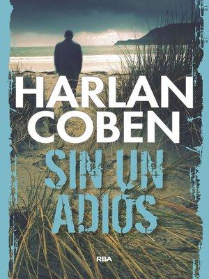 cover image of Sin un adiós