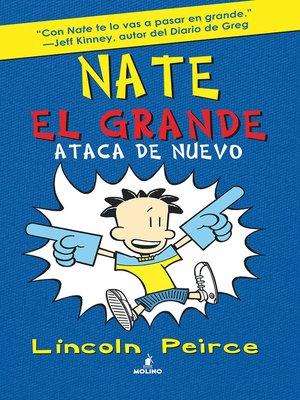 cover image of Nate el Grande. Ataca de nuevo