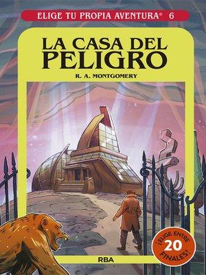 cover image of La casa del peligro