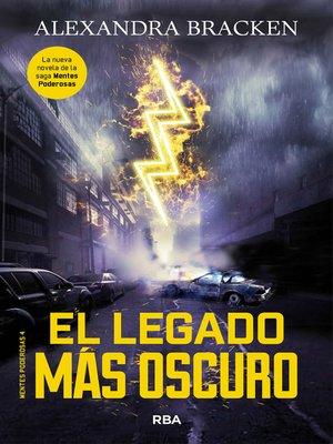 cover image of El legado más oscuro