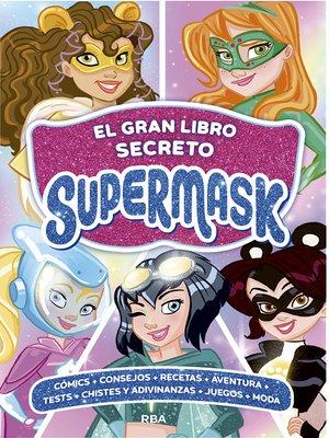 cover image of El gran libro secreto Supermask
