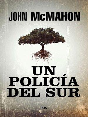 cover image of Un policía del sur