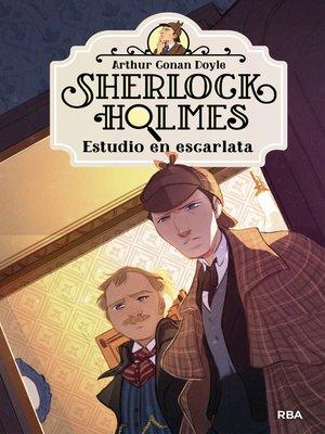 cover image of Sherlock Holmes 1. Estudio en escarlata