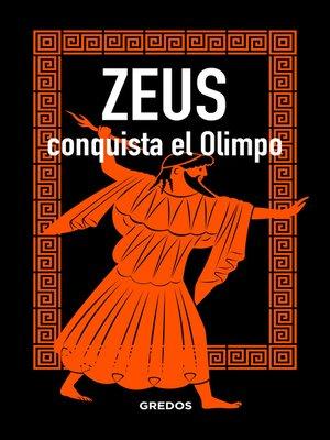 cover image of ZEUS conquista el Olimpo