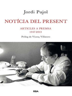 cover image of Notícia del present