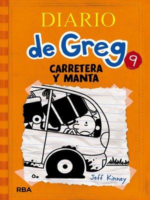 cover image of Diario de Greg 9. Carretera y manta