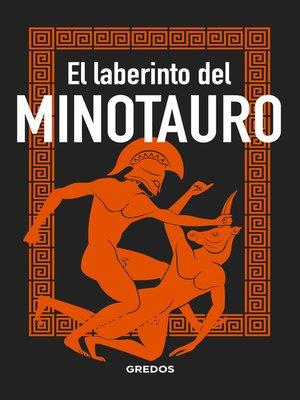 cover image of El laberinto del MINOTAURO