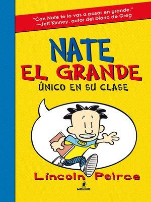 cover image of Nate el Grande. Único en su clase