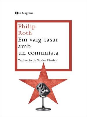 cover image of Em vaig casar amb un comunista