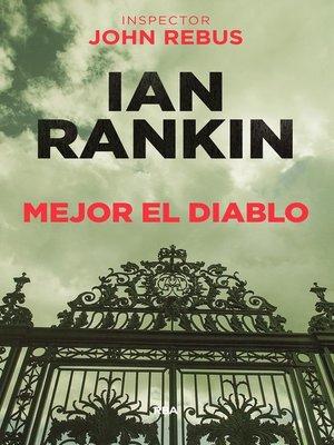 cover image of Mejor el diablo