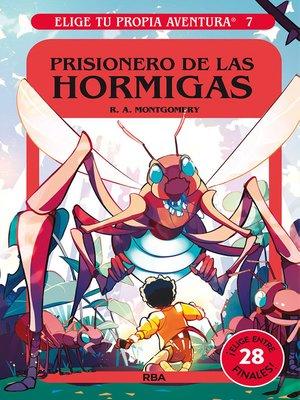 cover image of Prisionero de las hormigas