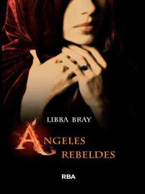 cover image of Ángeles rebeldes