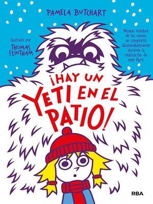 cover image of La pandilla Misterio #3. ¡Hay un yeti en el patio!
