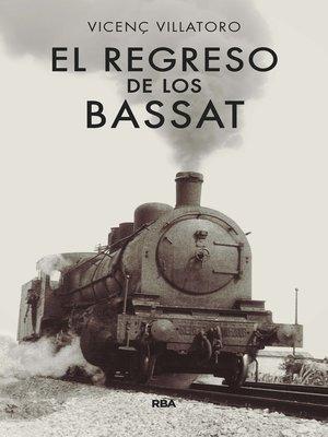 cover image of El regreso de los Bassat