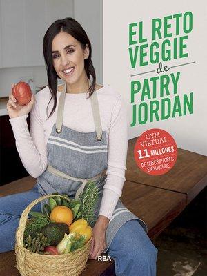 cover image of El reto veggie de Patry Jordan