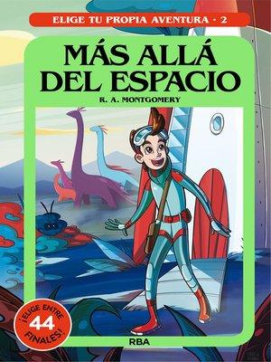 cover image of Más allá del espacio
