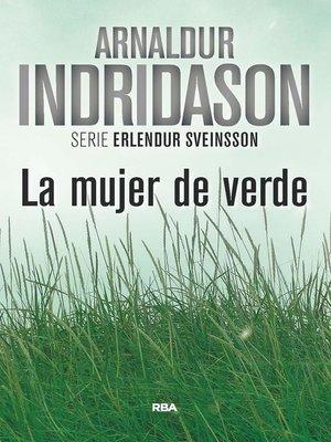 cover image of La mujer de verde