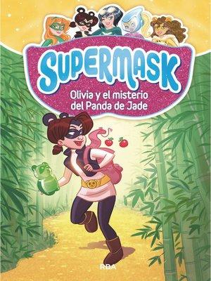 cover image of Olivia y el misterio del panda de Jade.