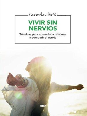 cover image of Vivir sin nervios