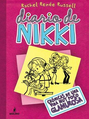cover image of Diario de Nikki 1. Crónicas de una vida muy poco glamurosa