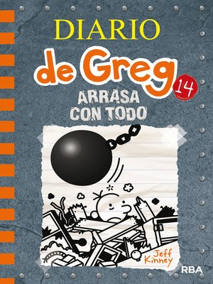 cover image of Diario de Greg #14. Arrasa con todo