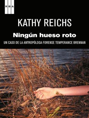 cover image of Ningún hueso roto